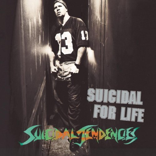 Suicidal for Life by Suicidal Tendencies