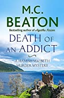 Death of an Addict (Hamish Macbeth)