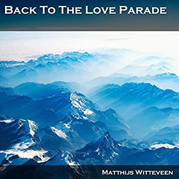 Back to the Love Parade - The Anthem