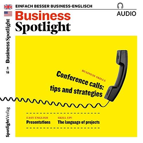 Business Spotlight Audio - Conference calls. 6/2018 audiobook cover art