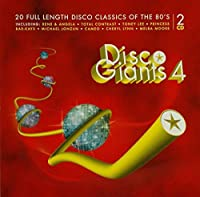 Disco Giants 4: 20 Full Length Disco Classics of the 80's by Various Artists