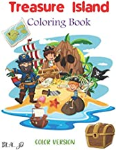 Treasure Island Coloring Book: Pirate Coloring Books For Boys Ages 4-8