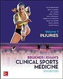 BRUKNER & KHANS CLINICAL SPORTS MEDICINE INJURIES VOL 1 [Lingua inglese]