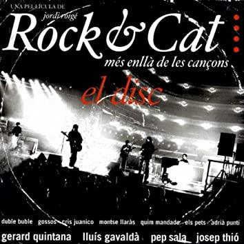 Rock & Cat. Més Enllà de Les Cançons