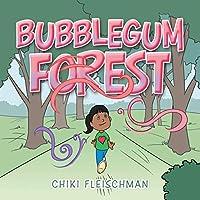 Bubblegum Forest