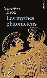 Les mythes platoniciens de Geneviève Droz