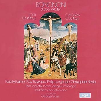 Bononcini: Stabat Mater / Lotti: Crucifixus / Caldara: Crucifixus