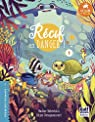 Le Club des Nageoires et des Carapaces extraordinaires, tome 1 : Récif en danger ! par Debertolis