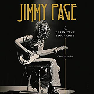 Jimmy Page     The Definitive Biography              Written by:                                                                                                                                 Chris Salewicz                               Narrated by:                                                                                                                                 Tom McGairl                      Length: 16 hrs and 57 mins     Not rated yet     Overall 0.0