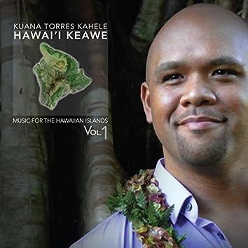 Music for the Hawaiian Islands Vol.1 (Hawaii Keawe)
