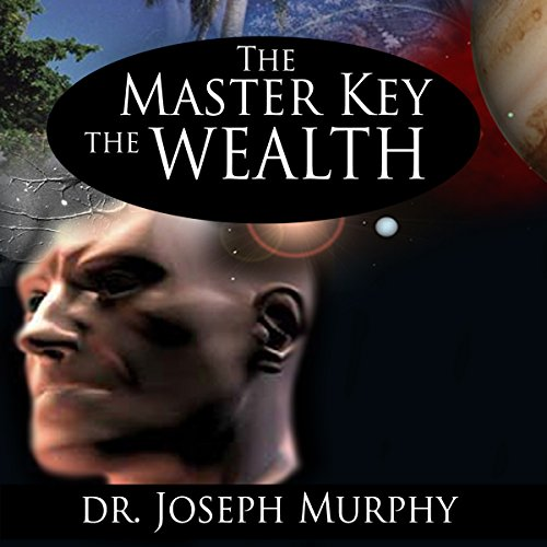 Couverture de The Master Key to Wealth
