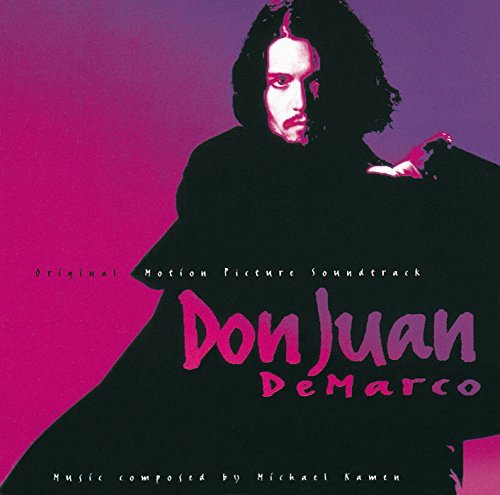 Don Juan DeMarco : Original Motion Picture Soundtrack by unknown (1995-04-18)