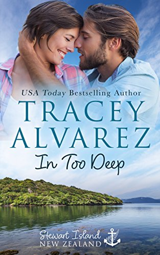 Book: In Too Deep (Due South Book 1) by Tracey Alvarez