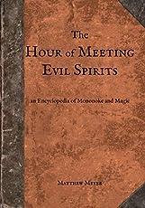 The Hour of Meeting Evil Spirits: An Encyclopedia of Mononoke and Magic (Yokai)