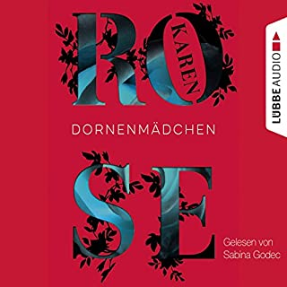Dornenmädchen     Dornen-Reihe 1              By:                                                                                                                                 Karen Rose                               Narrated by:                                                                                                                                 Sabina Godec                      Length: 7 hrs and 48 mins     Not rated yet     Overall 0.0