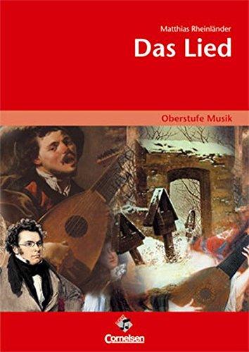 Oberstufe Musik -Das Lied (Media-Paket best. aus Schülerband mit CD)