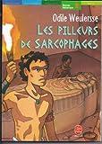 LES PILLEURS DE SARCOPHAGES - 01/01/1999