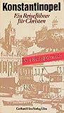 Konstantinopel (Texte zum Ost-West Dialog) - Rudolf Grulich