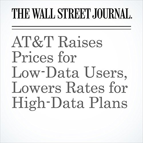 AT&T Raises Prices for Low-Data Users, Lowers Rates for High-Data Plans cover art