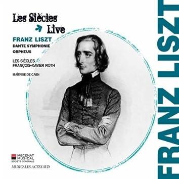 Franz Liszt: Dante Symphonie & Orpheus