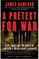 A Pretext for War: 9/11, Iraq, and the Abuse of America's Intelligence Agencies Kindle Edition