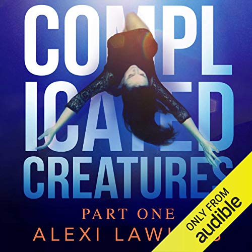 Complicated Creatures audiobook cover art