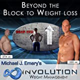 17 of 22 Beyond the Block to Weight Loss - Eliminate Self Sabotage and Approach Avoidance with Hypnosis