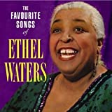 "album cover: ""The Favorite Songs of Ethel Waters"""