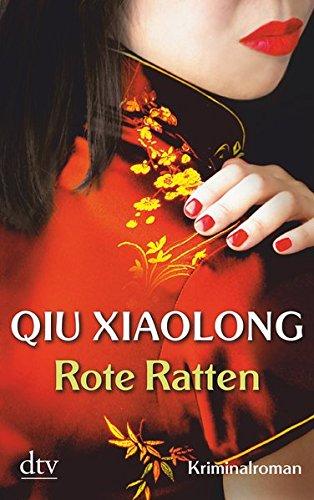 Rote Ratten: Oberinspektor Chens vierter Fall, Kriminalroman (Oberinspektor-Chen-Reihe, Band 4)