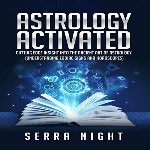 Astrology Activated: Cutting Edge Insight into the Ancient Art of Astrology Titelbild