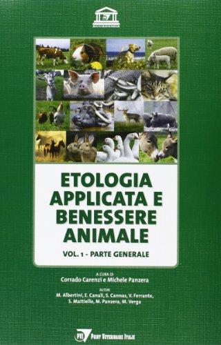 Etologia applicata e benessere animale. Parte generale (Vol. 1)