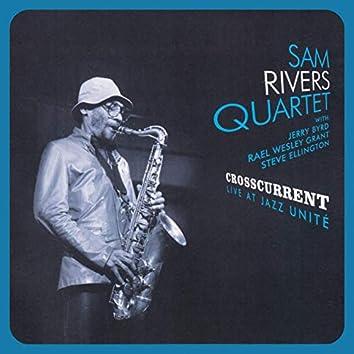 Crosscurrent - Live at Jazz Unité