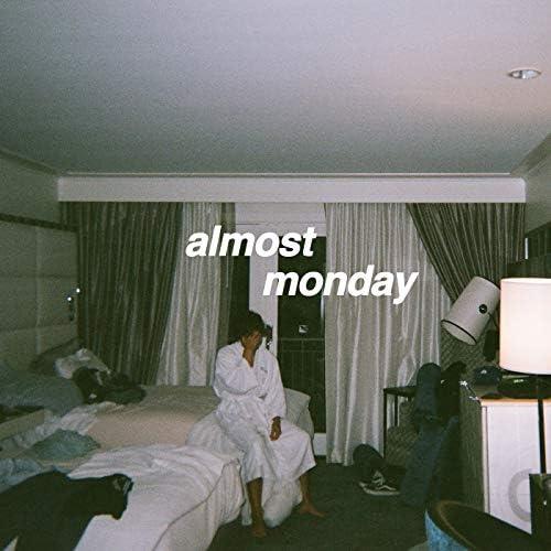 almost monday