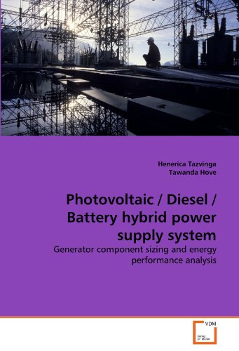 Photovoltaic / Diesel / Battery hybrid power supply system: Generator component sizing and energy performance analysis