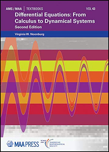 Noonburg, V: Differential Equations: From Calculus to Dynamical Systems (AMS/MAA Textbooks, Band 43)