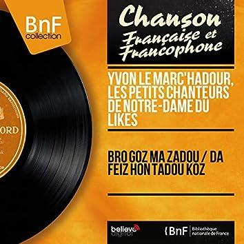 Bro Goz Ma Zadou / Da Feiz Hon Tadou Koz (feat. Gérard Pondaven) [Mono Version]