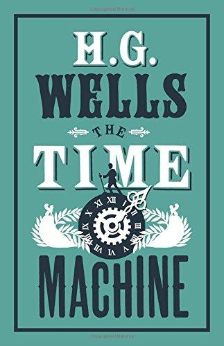 The Time Machine (Alma Classics)