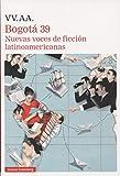 Bogotá-39: Nuevas voces de ficción latinoamericanas (Narrativa)
