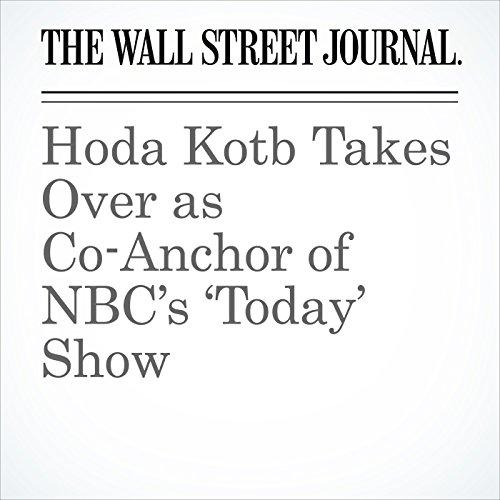 Hoda Kotb Takes Over as Co-Anchor of NBC's 'Today' Show audiobook cover art