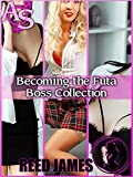 Becoming the Futa Boss Collection