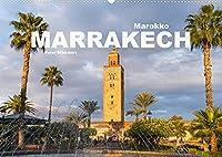 Marokko - Marrakesch (Wandkalender 2022 DIN A2 quer): Eine der faszinierendsten Staedte der Welt in einem Kalender vom Reisefotografen Peter Schickert. (Monatskalender, 14 Seiten )