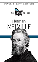 Herman Melville The Dover Reader (Dover Thrift Editions)