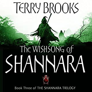 The Wishsong of Shannara     Number 3 in the Series              By:                                                                                                                                 Terry Brooks                               Narrated by:                                                                                                                                 Scott Brick                      Length: 20 hrs and 38 mins     186 ratings     Overall 4.6