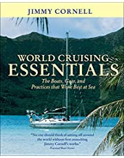 World Cruising Essentials: The Boats, Gear, and Practices That Work Best at Sea (INTERNATIONAL MARINE-RMP)