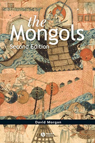 The Mongols by David Morgan (2007-06-25)