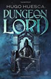 Dungeon Lord (The Wraith's Haunt - A litRPG series)
