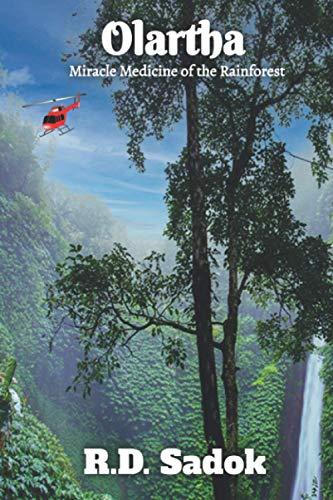 Olartha: Miracle Medicine of the Rainforest