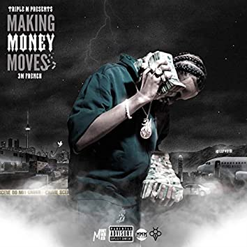 Makin Money Moves