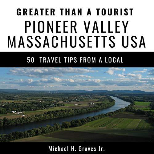 Greater Than a Tourist Pioneer Valley Massachusetts USA Titelbild