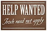 Help Wanted Irish Need Not Apply II Vintage Sign Brown Cool Wall Decor Art Print Poster 18x12